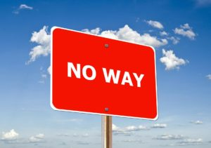 Sign saying No Way